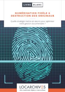 """Téléchargez le livre blanc """"numérisation fidèle et destruction des originaux"""""""
